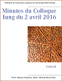 Minutes du colloque Jung du 2 avril 2016